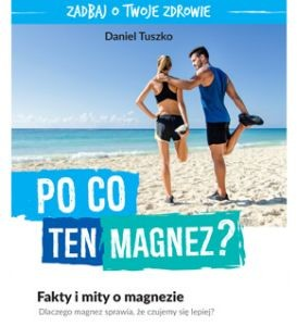 Po co ten Magnez?
